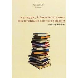 La pedagogía y la formación...