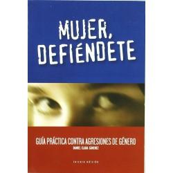 Mujer, Defiéndete: Guía...