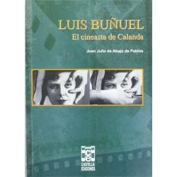 Luis Buñuel. El Cineasta De...