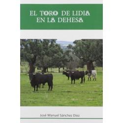 El toro de Lidia en la Dehesa