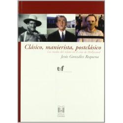 Clásico, manierista,...